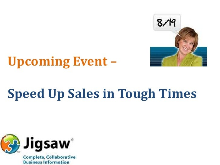 Upcoming Event –<br />Speed Up Sales in Tough Times<br />