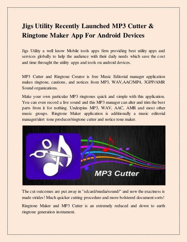 Jigs Utility Recently Launched Mp3 Cutter And Ringtone Maker App For