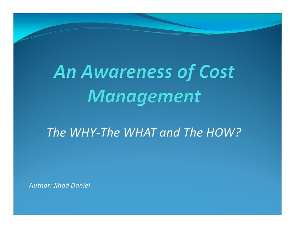 The WHY-The WHAT and The HOW?Author: Jihad Daniel