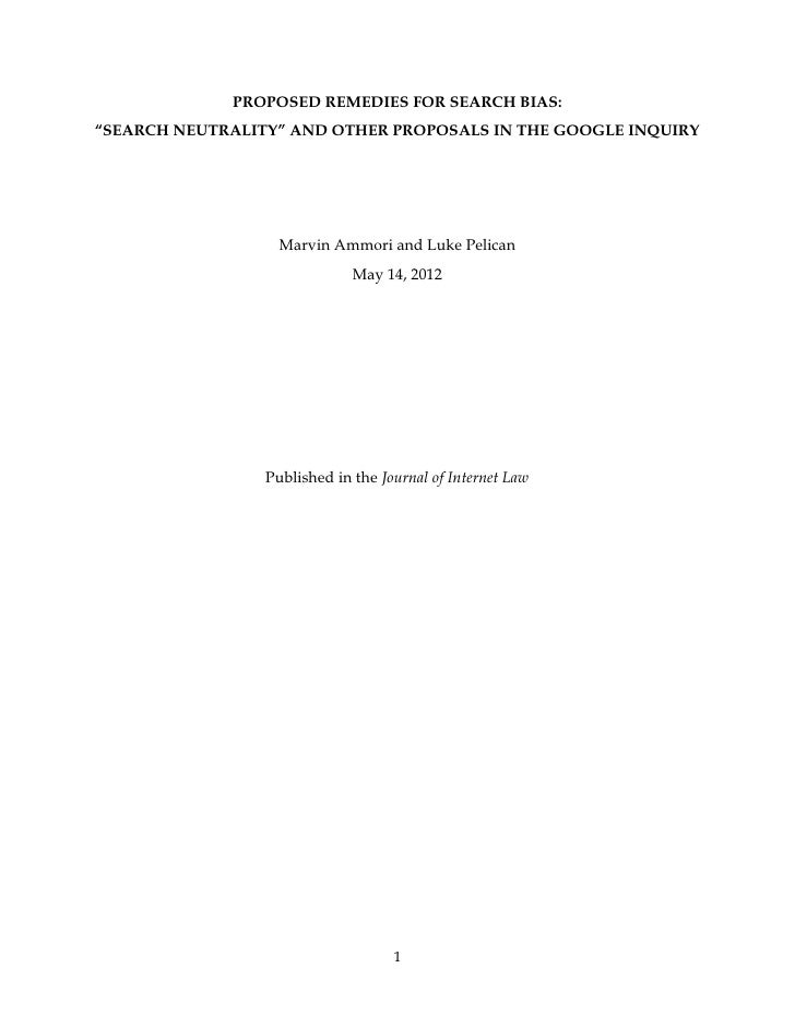 PROPOSED REMEDIES FOR SEARCH BIAS:     Marvin Ammori and Luke Pelican                May 14, 2012   Published in the Journ...
