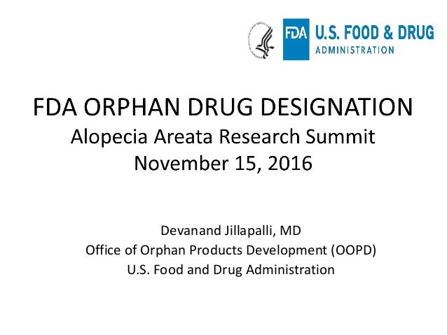 Devanand Jillapalli, MD Office of Orphan Products Development (OOPD) U.S. Food and Drug Administration