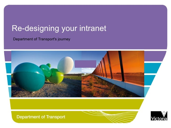 Re-designing your intranetDepartment of Transports journey