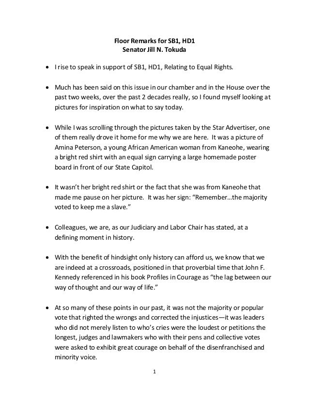 Floor Remarks for SB1, HD1 Senator Jill N. Tokuda  I rise to speak in support of SB1, HD1, Relating to Equal Rights.  Mu...