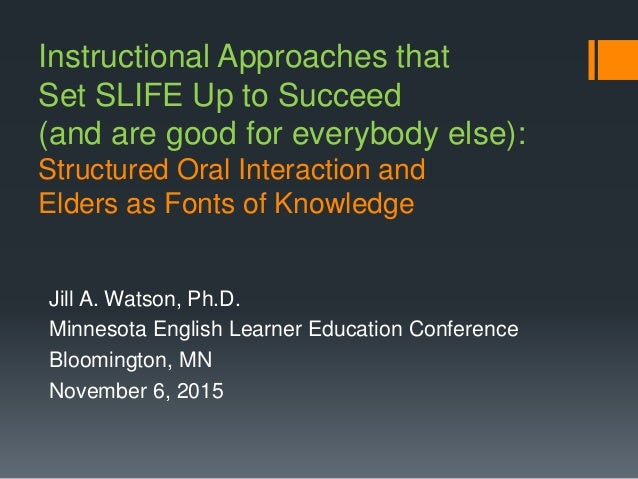 Instructional Approaches that Set SLIFE Up to Succeed (and are good for everybody else): Structured Oral Interaction and E...