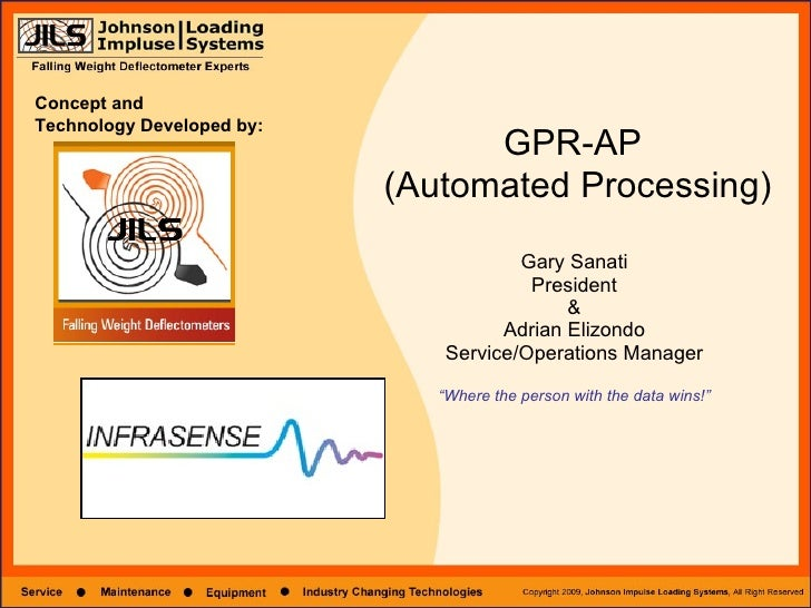 "Gary Sanati President & Adrian Elizondo Service/Operations Manager ""Where the person with the data wins!"" GPR-AP  (Automat..."