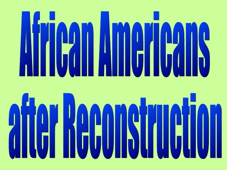 African Americans after Reconstruction