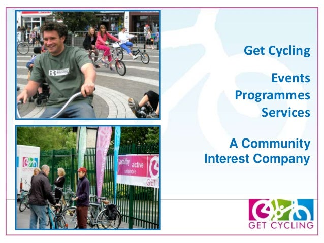 Get Cycling Events Programmes Services A Community Interest Company