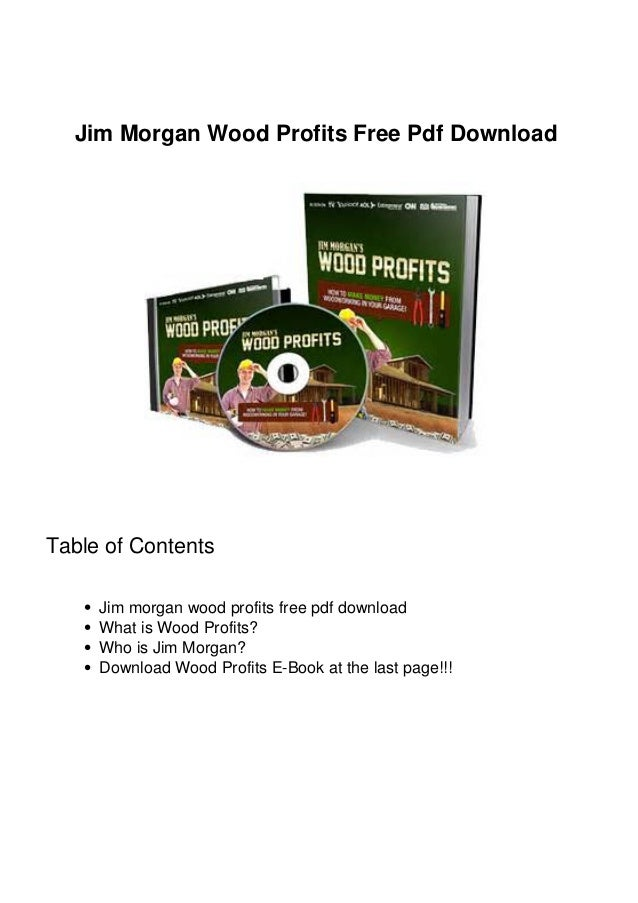 Jim Morgan Wood Profits Free Pdf Download