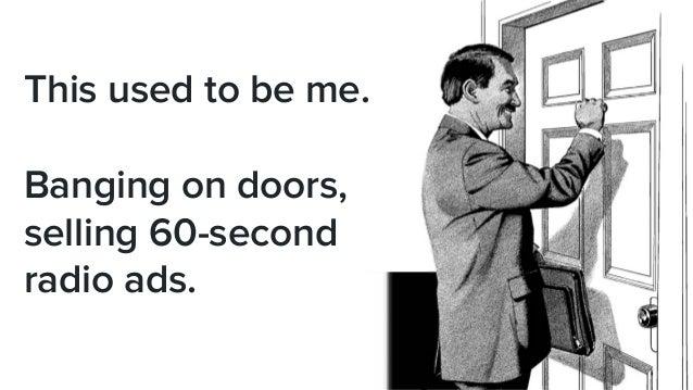How to Jump From a Door-to-Door Salesman to a Fortune 1000 Sales SVP Slide 3