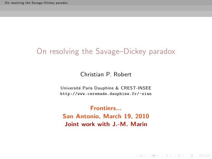On resolving the Savage–Dickey paradox                        On resolving the Savage–Dickey paradox                      ...