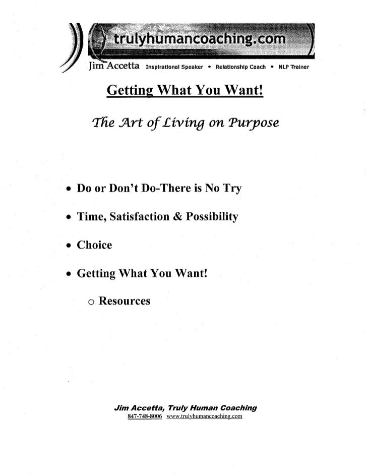 Getting What You Want: The Art of Living on Purpose - Jim Accetta