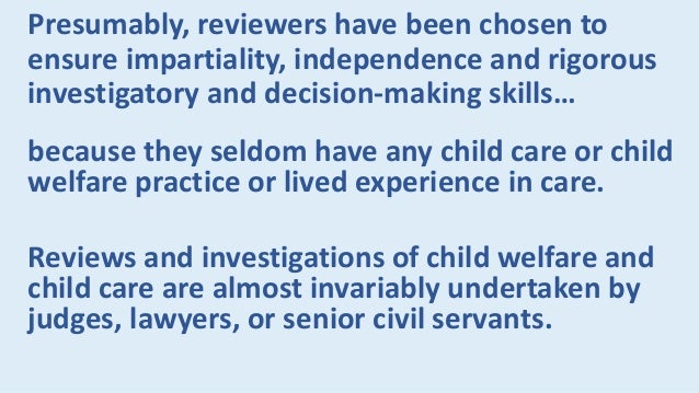 Alas, my review of the history of child and family services demonstrates that their evolution tends to be cyclical, not a ...