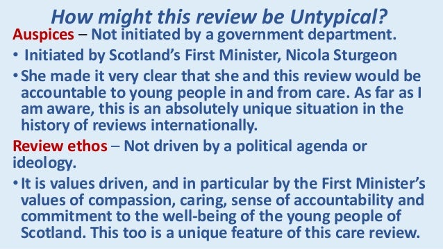 How might this review be Untypical? Outputs – The review is affecting attitudes and practices as it unfolds, engaging ever...