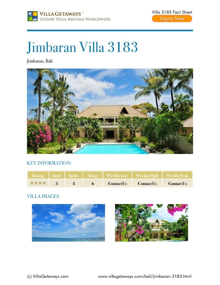 Villa 3183 Fact SheetJimbaran Villa 3183Jimbaran, BaliKEY INFORMATION:  Rating     Beds       Baths   Sleeps    Weekly Low...