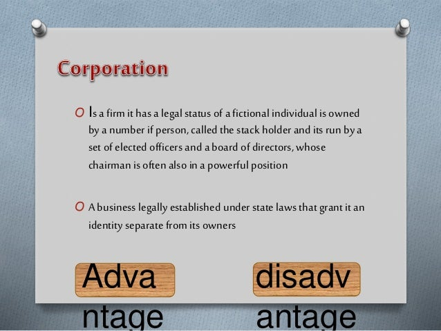 O Is a firm it has a legal status of a fictional individual is owned by a number if person, called the stack holder and it...