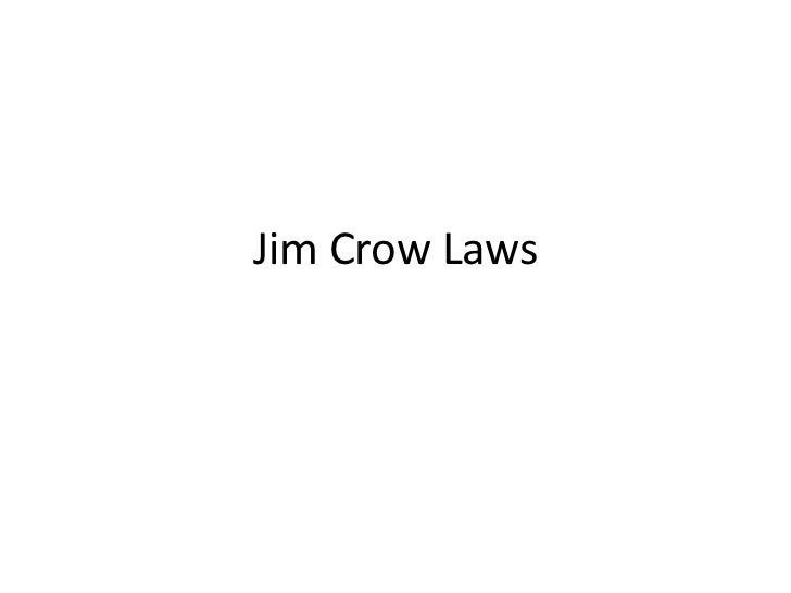Jim Crow Laws<br />
