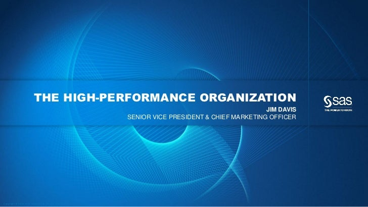 THE HIGH-PERFORMANCE ORGANIZATION                                                                                         ...