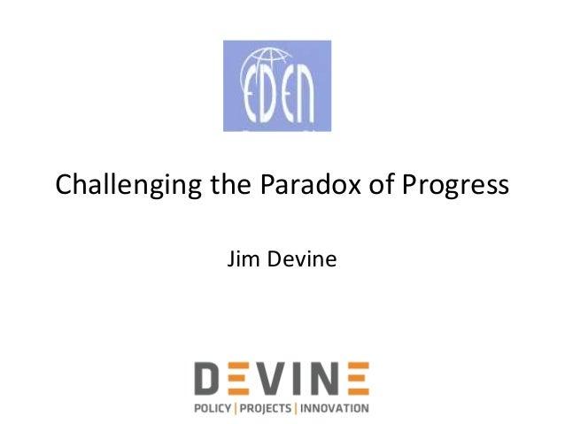 Challenging the Paradox of Progress Jim Devine