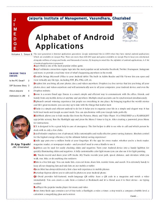 Alphabet of Android Applications Volume 1, Issue 8 Jaipuria Institute of Management, Vasundhara, Ghaziabad INSIDE THIS ISS...