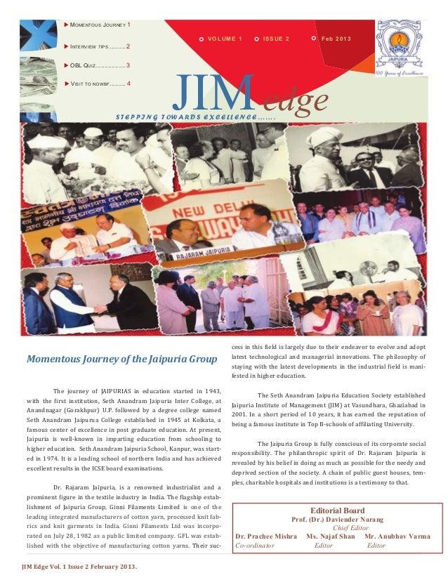 JIM Edge Vol. 1 Issue 2 February 2013. Feb 2013VOLUME 1  MOMENTOUS JOURNEY 1  INTERVIEW TIPS ......... 2 JIMedgeSTEPPING...