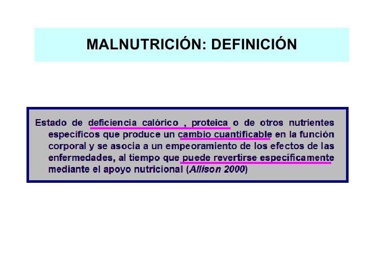 MALNUTRICIÓN: DEFINICIÓN