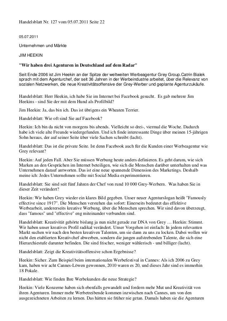 """Handelsblatt Nr. 127 vom 05.07.2011 Seite 2205.07.2011Unternehmen und MärkteJIM HEEKIN""""Wir haben drei Agenturen in Deutsch..."""