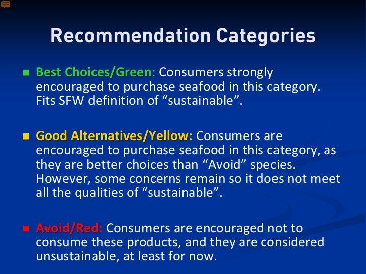 The monterey bay aquarium 39 s seafood watch program for Sustainable fishing definition