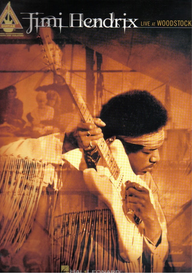 Jimi hendrix   live at woodstock - guitar tablature