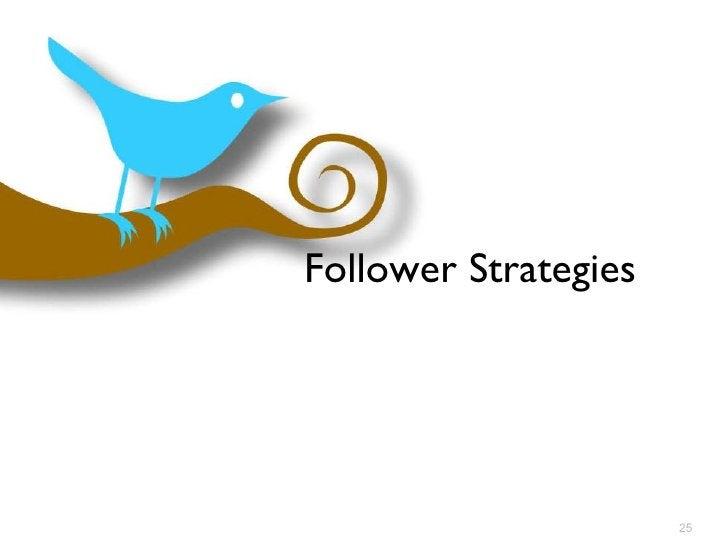 Follower Strategies