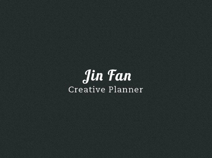 Jin Fan - Creative Planner Portfolio Book