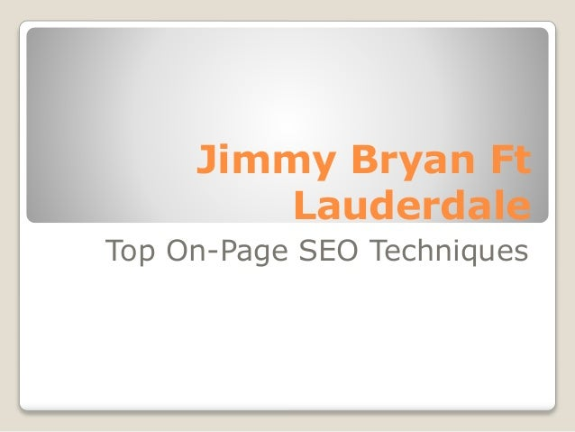 Jimmy Bryan Ft Lauderdale Top On-Page SEO Techniques