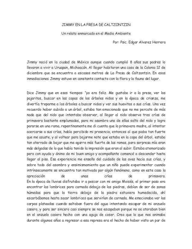 JIMMY EN LA PRESA DE CALTZONTZIN Un relato enmarcado en el Medio Ambiente Por: Psic. Edgar Alvarez Herrera Jimmy nació en ...