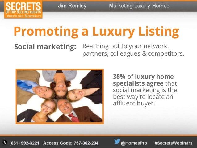 Marketing Luxury Homes Jim Remley