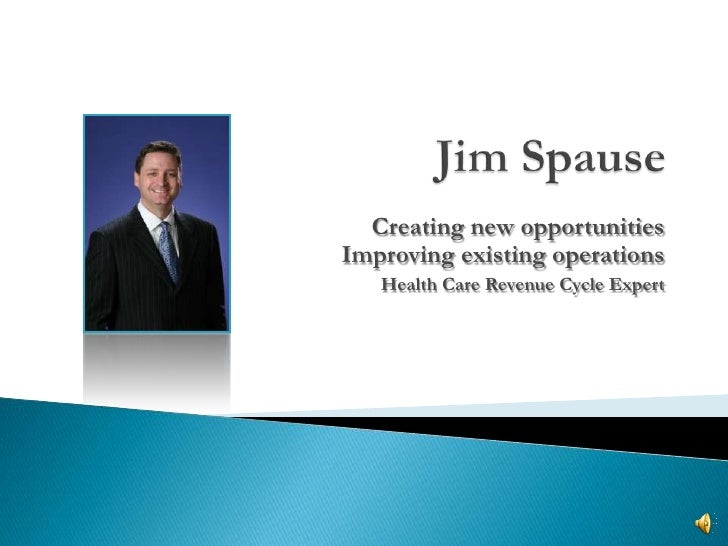Creating new opportunities Improving existing operations    Health Care Revenue Cycle Expert
