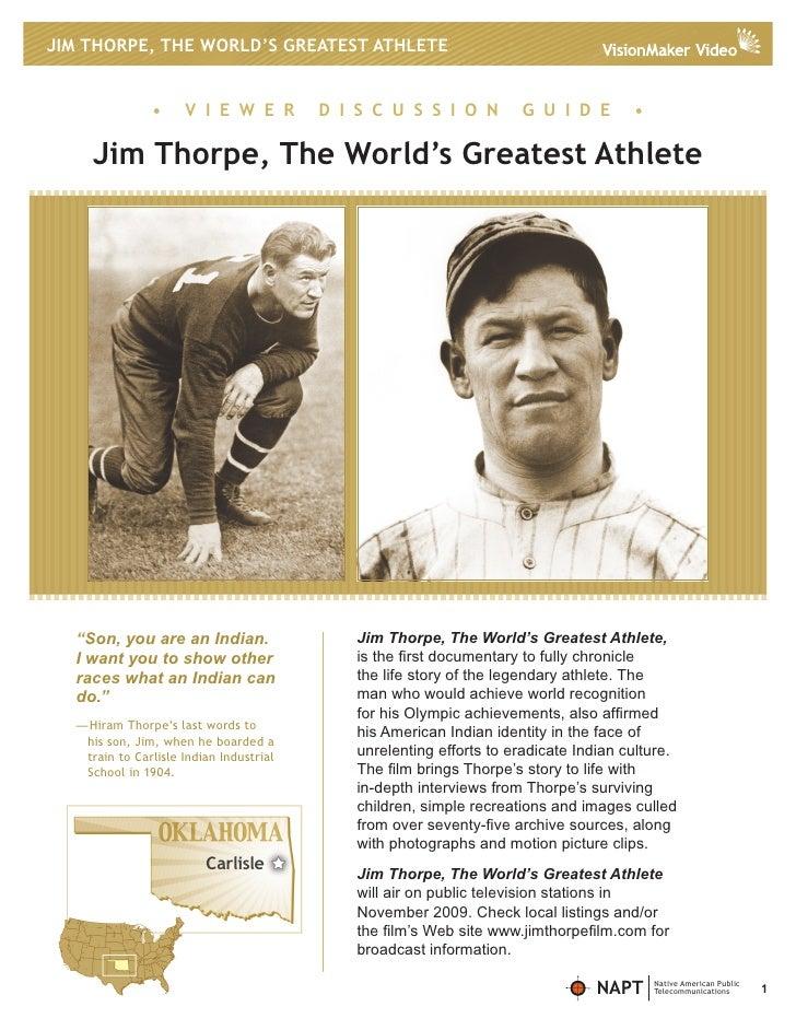 JIM THORPE, THE WORLD'S GREATEST ATHLETE                  •     V I E W E R         D I S C U S S I O N         G U I D E ...