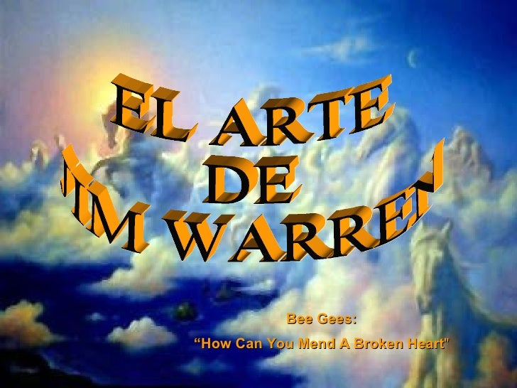 "EL ARTE  DE  JIM WARREN Bee Gees: "" How Can You Mend A Broken Heart """