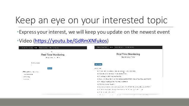 Keep'an'eye'on'your'interested'topic •Express'your'interest,'we'will'keep'you'update'on'the'newest'event •Video'(https://y...