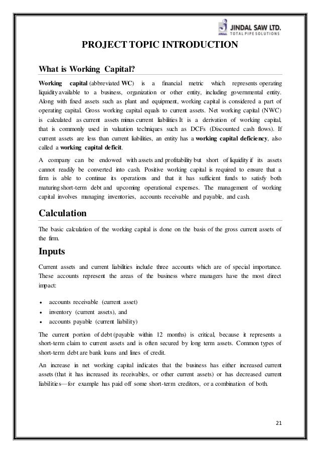 working capital management at jindal steel A summer project report on working capital of jindal steel & power limited submitted to: deepak jain (pgdm) jspl raigarh submitted by guarav lakani rbmi gr.