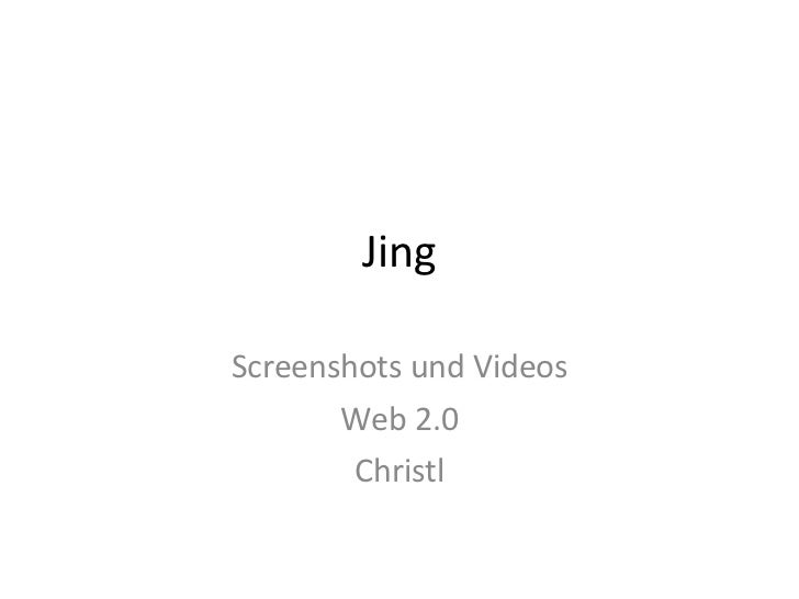 Jing Screenshots und Videos Web 2.0 Christl