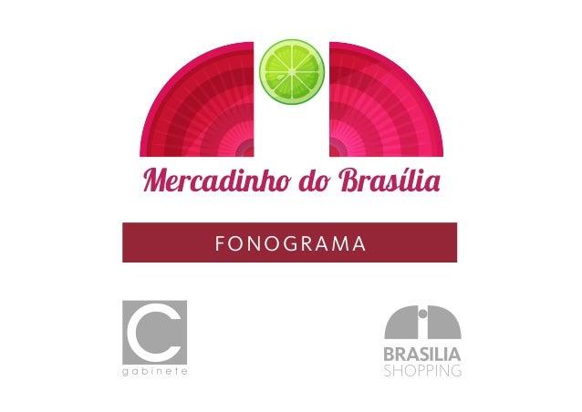 Mercadinho do Brasília FONOGRAMA