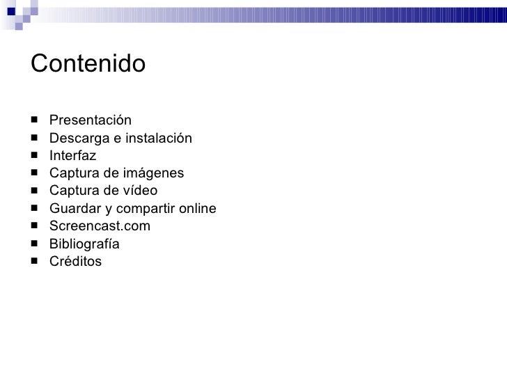 Contenido <ul><li>Presentación </li></ul><ul><li>Descarga e instalación </li></ul><ul><li>Interfaz </li></ul><ul><li>Captu...