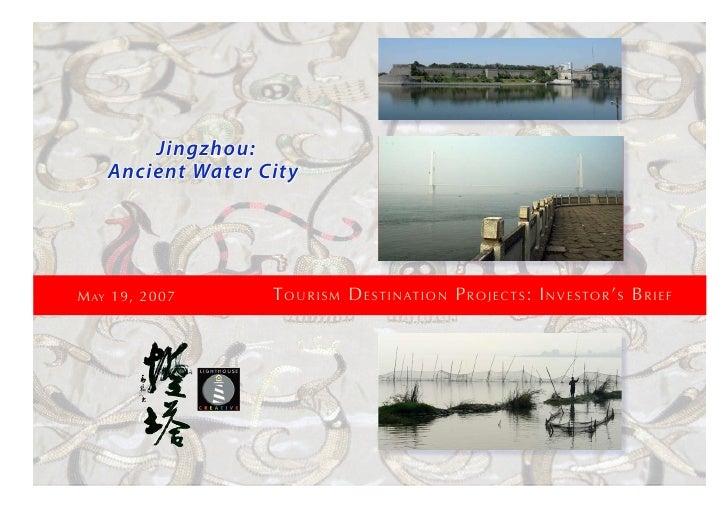 Jingzhou:                                Ancient Water City                                                           Tour...