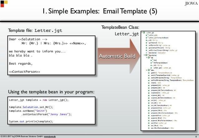 © 2012-2017 by JIOWA Business Solutions GmbH - www.jiowa.de JIOWA 1. Simple Examples: Email Template (5) Dear <<Salutation...