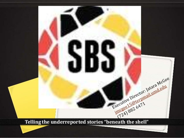 "Telling the underreported stories ""beneath the shell"""