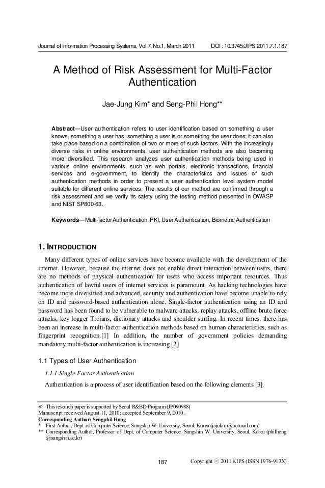 Journal of Information Processing Systems, Vol.7, No.1, March 2011 DOI : 10.3745/JIPS.2011.7.1.187187A Method of Risk Asse...