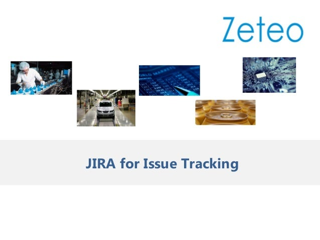 JIRA for Issue Tracking