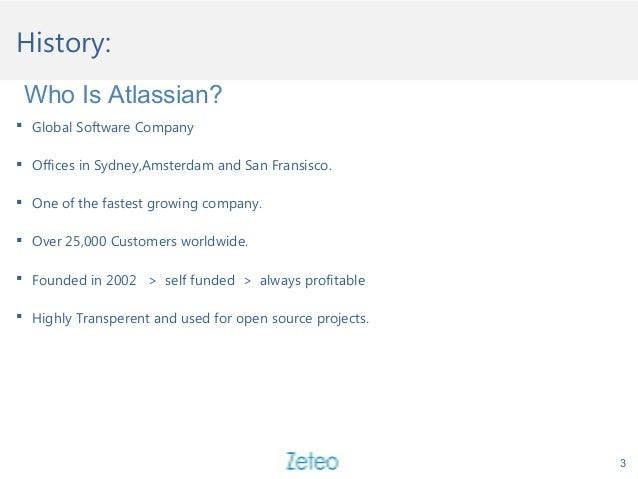 History:  Global Software Company  Offices in Sydney,Amsterdam and San Fransisco.  One of the fastest growing company. ...