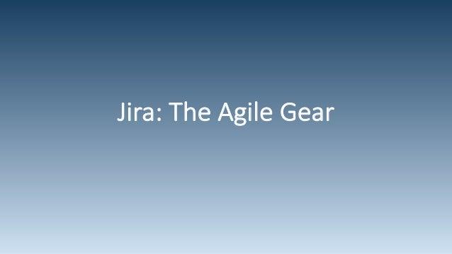 Jira: The Agile Gear