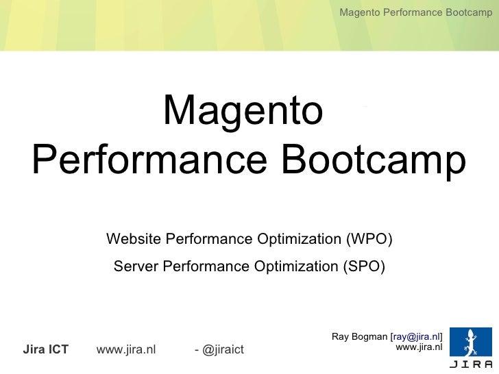 Magento Performance Bootcamp        Magento Performance Bootcamp            Website Performance Optimization (WPO)        ...