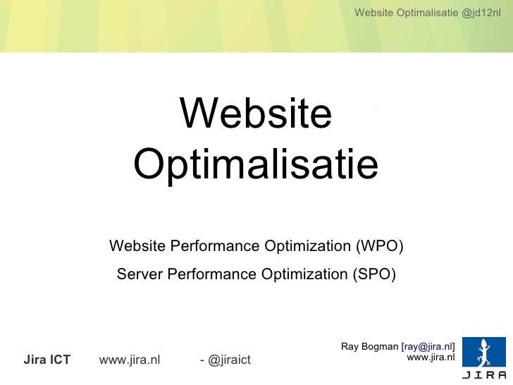 Website Optimalisatie @jd12nl                   Website                 Optimalisatie            Website Performance Optim...